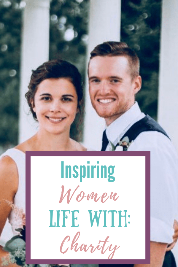 Inspiring Women: Life With Charity