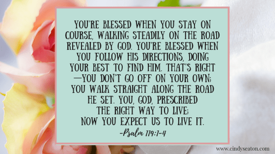 Bible verse- Psalm 119:1-4