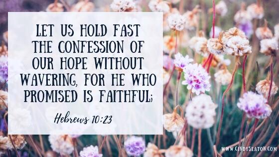 Bible verse Hebrews 10:23.