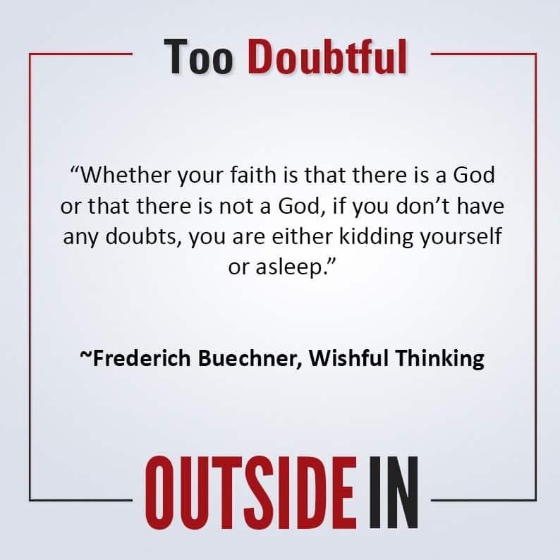 Too Doubtful