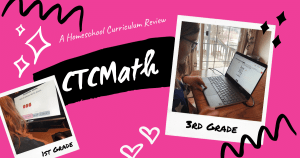 1st and 3rd grade homeschoolers review CTCMath