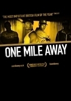 DocHouse Presents: One Mile Away review