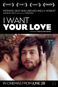Film Review: 'I Want Your Love'