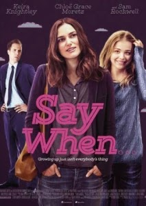 Film Review: 'Say When'