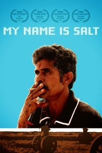 Film Review: 'My Name Is Salt'