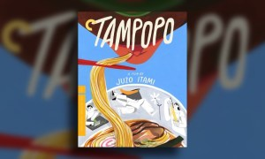 Criterion Review: Tampopo