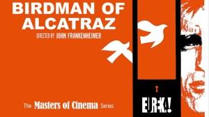 DVD Review: Birdman of Alcatraz