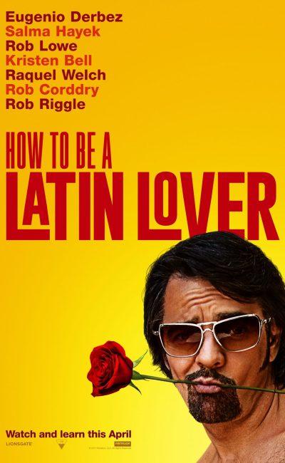 Cómo ser un Latin Lover es una comedia dirigida por Ken Marino que cuenta la historia de Máximo, interpretado por Eugenio Derbez, un gigolo cuyo trabajo consistía en seducir a mujeres ricas mucho más mayores que él.