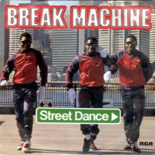 Break Machine - Street Dance