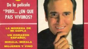Pero en qué país vivimos. Manolo Escobar. 1967 . Viva el vino y las mujeres.