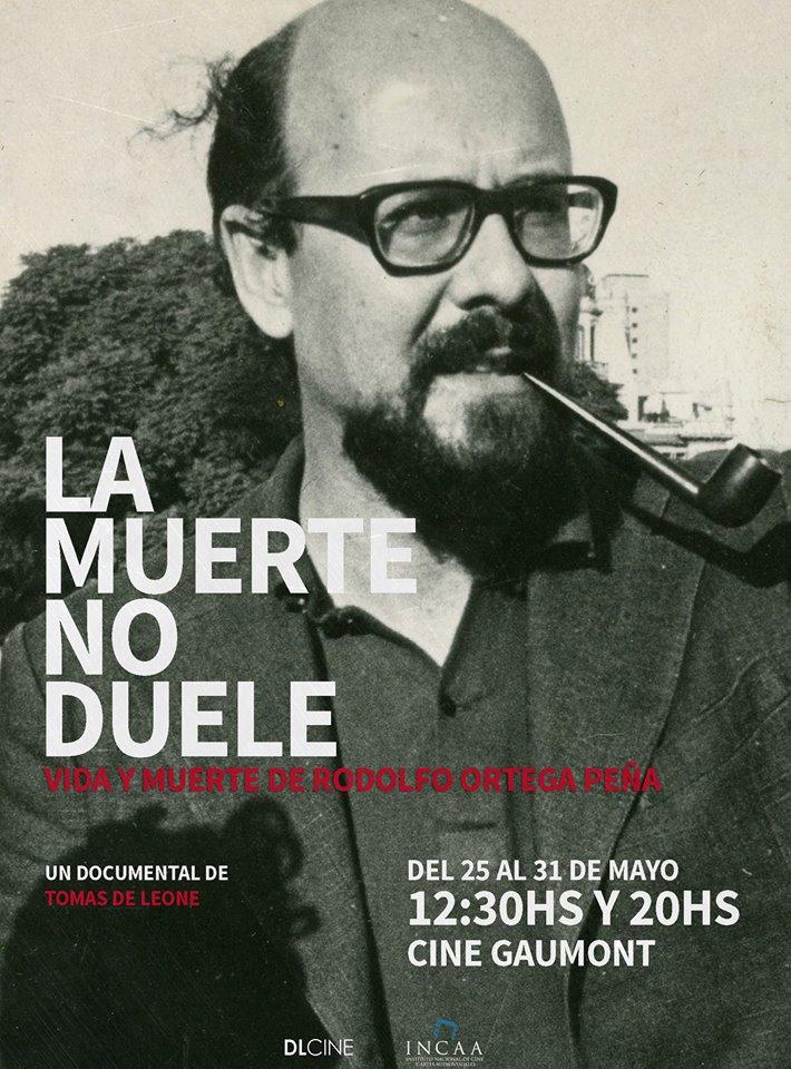 """Tomás De Leone: """"No había ningún material audiovisual sobre Rodolfo Ortega Peña"""""""