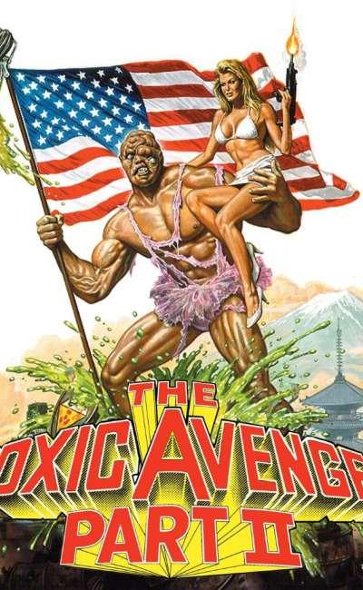Toxic Avenger 2, l'affiche