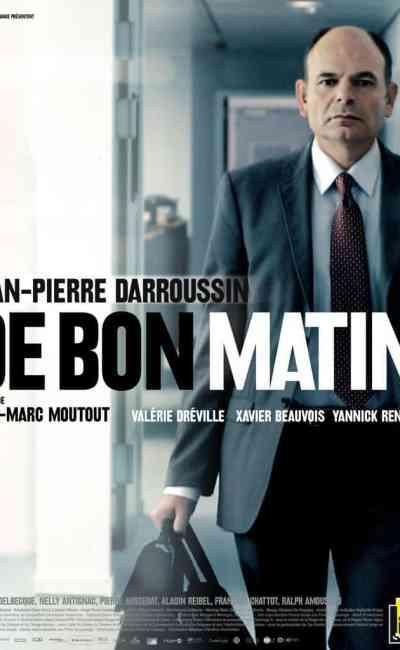 Affiche de De bon matin de Jean-Marc Moutout