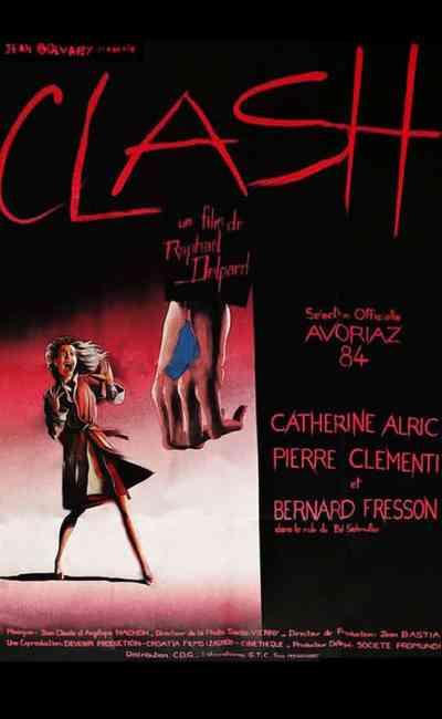 Affiche de Clash (1984), de Raphaël Delpard