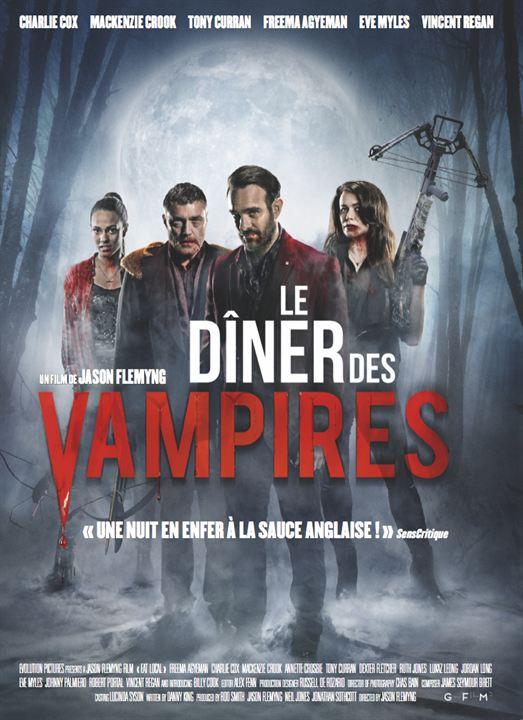 Le dîner des vampires, premier film réalisé par l'acteur Jason Flemyng