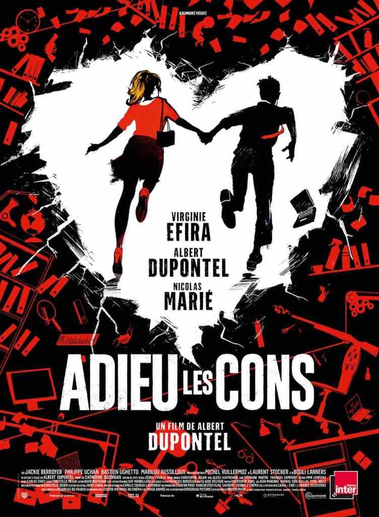 Adieu les cons, affiche du film d'Albert Dupontel
