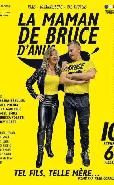 La Maman de Bruce d'Anus de Fred Coppula est le film porno de Canal + en février 2020