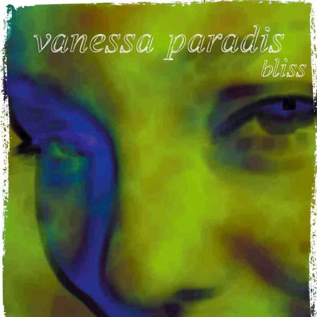 Vanessa Paradis, Bliss