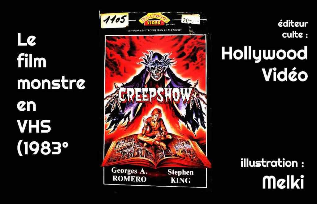 La première cassette VHS de Creepshow en France