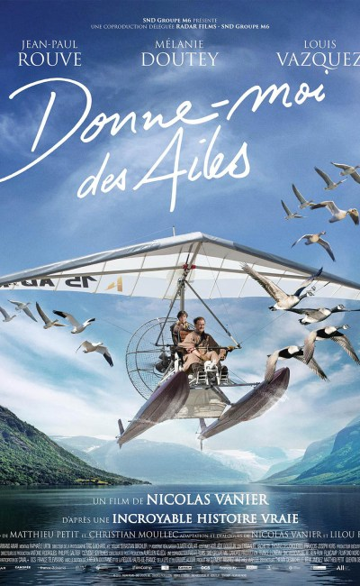 Affiche du film Donne-moi des ailes, de Nicolas Vanier