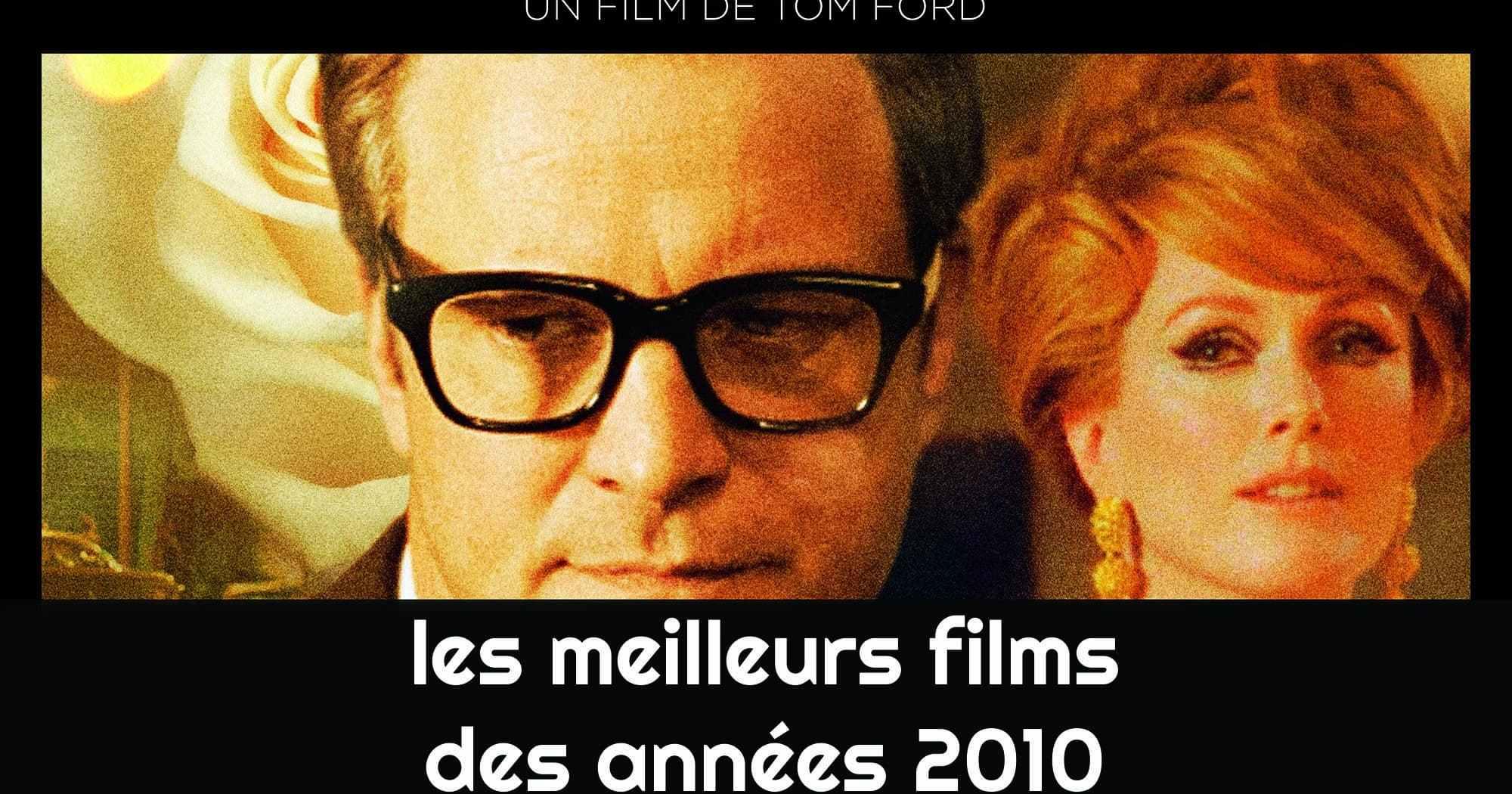 A single Man, les films des années 2010