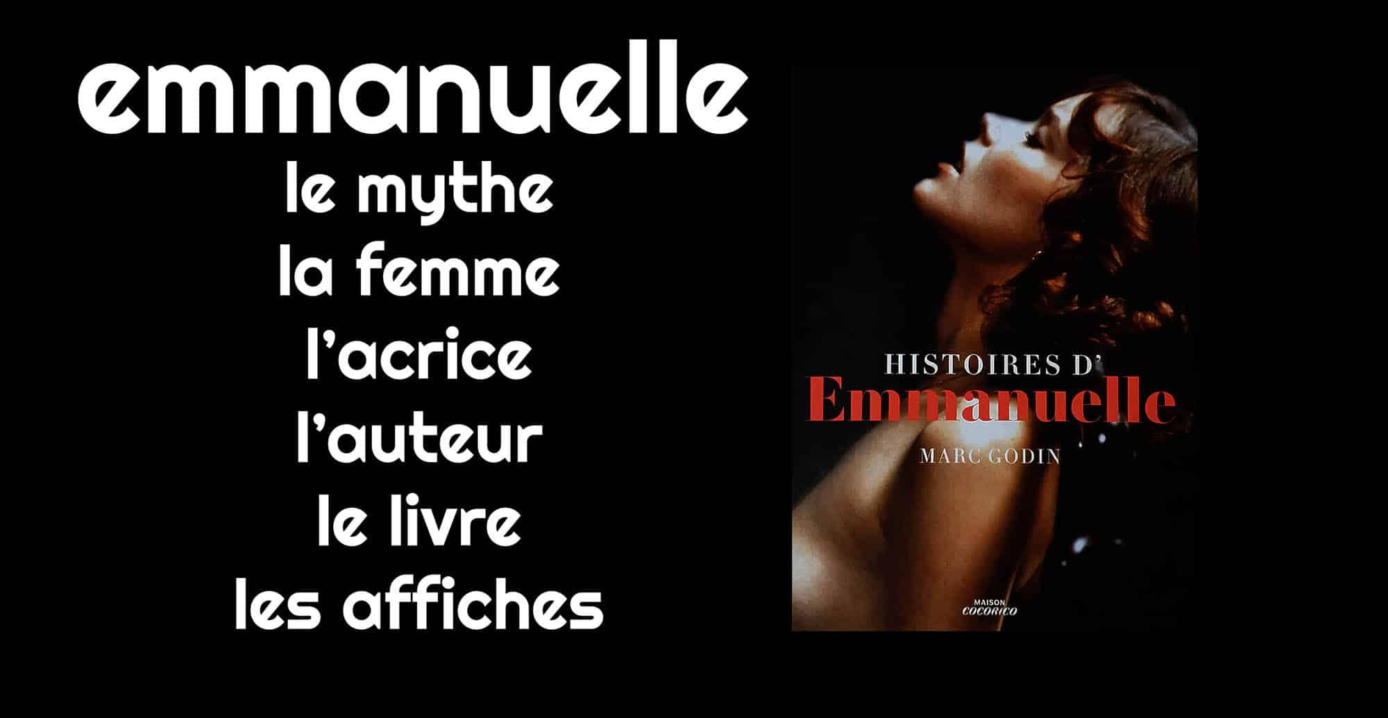 Les histoires d'Emmanuelle : le livre de Marc Godin