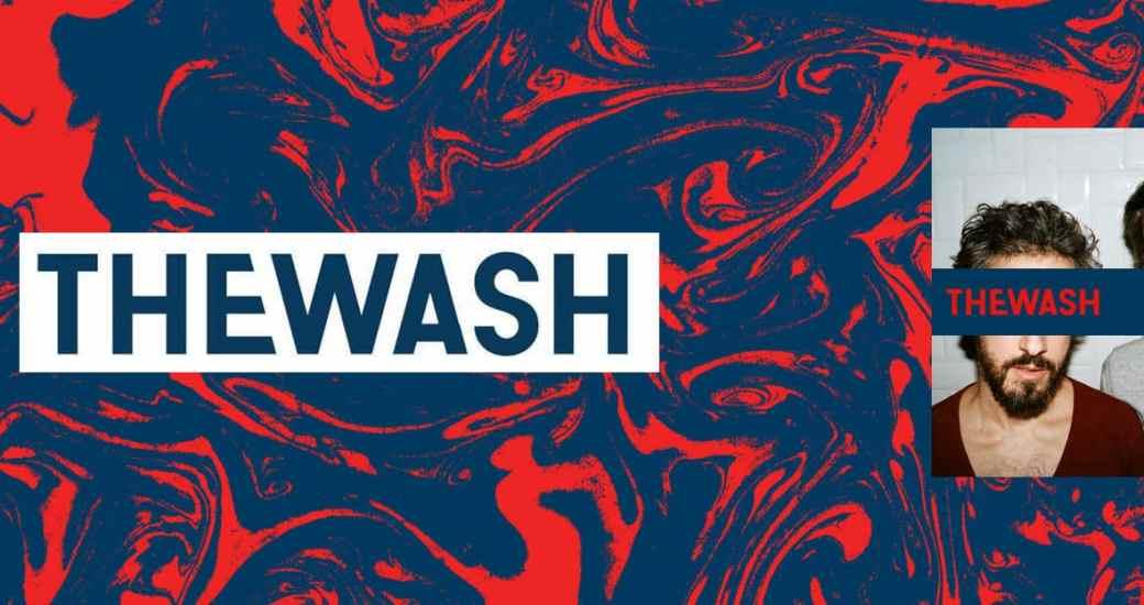 The Wash : deux singles coups de cœur
