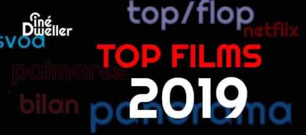 Top Films 2019, les meilleurs films sur Cinédweller