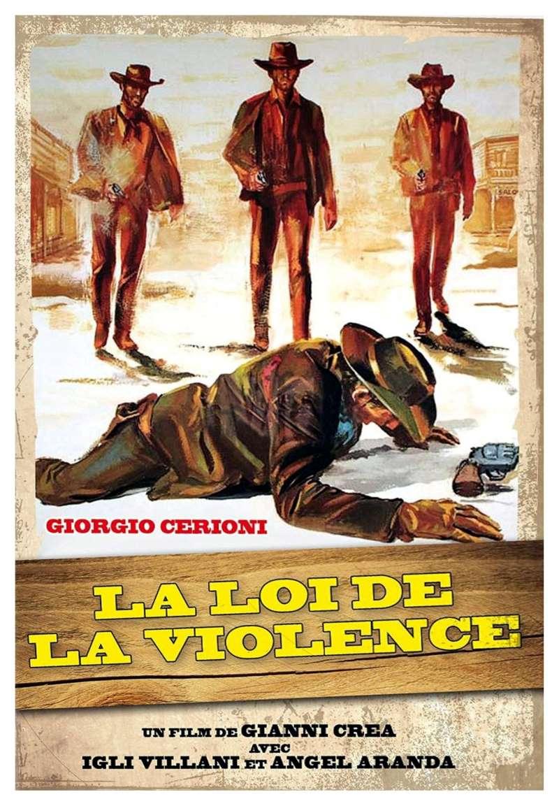 La loi de la violence, l'affiche