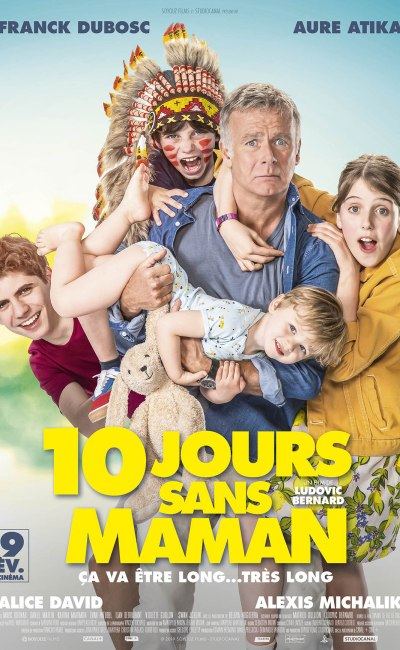 19 jours sans maman : affiche de la comédie de Ludovic Bernard avec Franck Dubosc