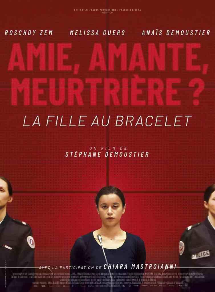La fille au bracelet affiche du film de Stéphane Demoustier