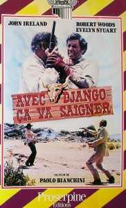 Avec Django ça va saigner, VHS chez Proserpine Vidéo