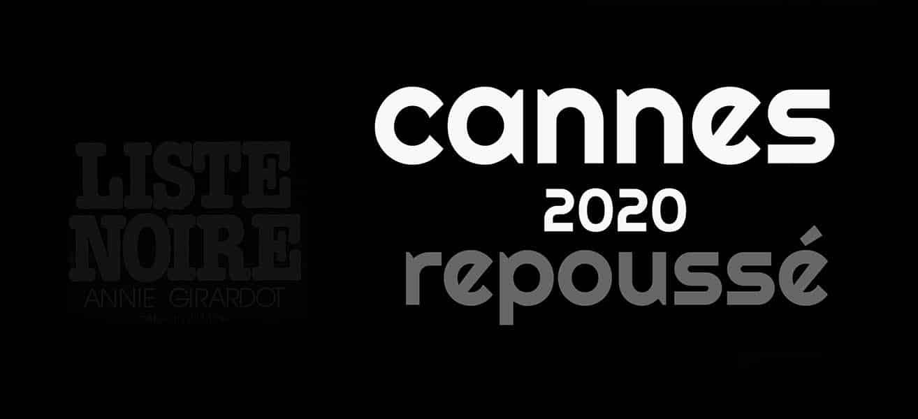 Cannes 2020 repoussé !