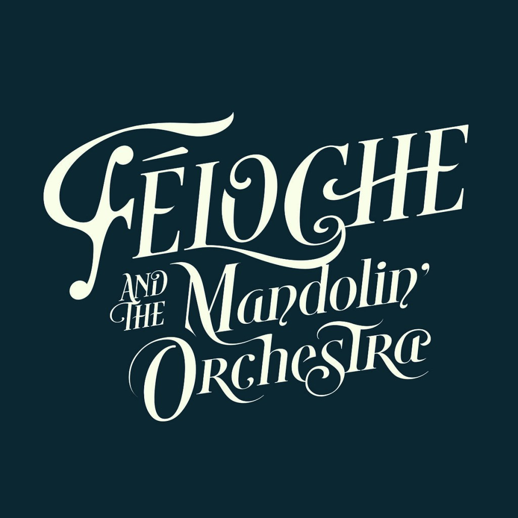 Félcohe and the Mandolin Orchestra