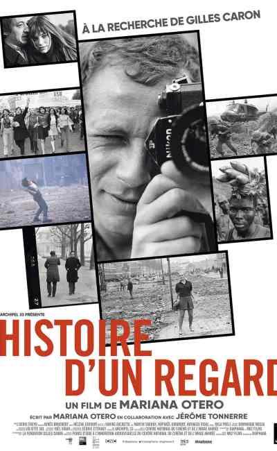 Histoire d'un regard à la recherche de Gilles Caron, affiche (Otero)