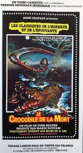le crocodile de la mort VHS René Chateau