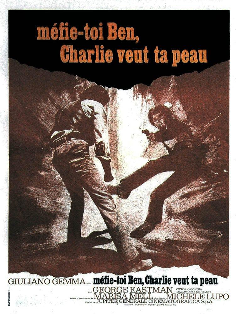 Méfie-toi Ben, Charlie veut ta peau, (AMICO, STAMMI LONTANO ALMENO UN PALMO) de Michele Lupo