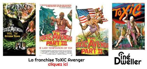 La franchise The Toxic Avenger Troma Films