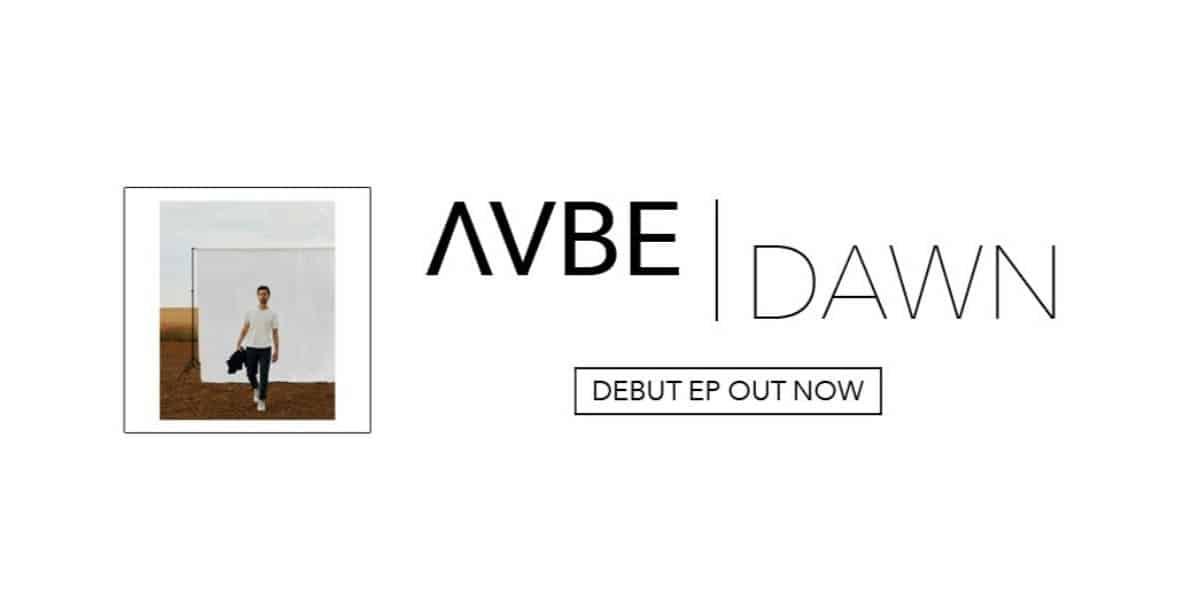 AVBE sort Dawn, premier EP