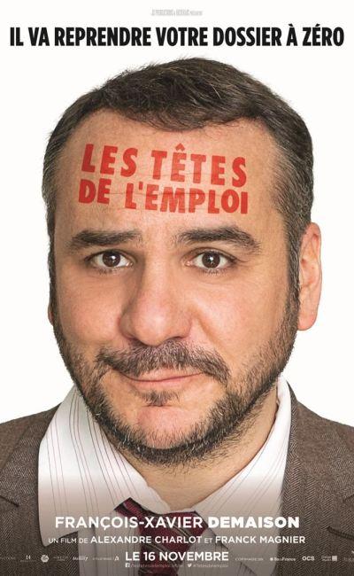 Les têtes de l'emploi affiche personnage François-Xavier Demaison