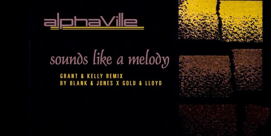 Alphaville, Sounds like a melody, remix 2020