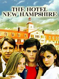 Hotel New Hampshire, avec Jodie Foster, Rob Lowe, Nastassja Kinski