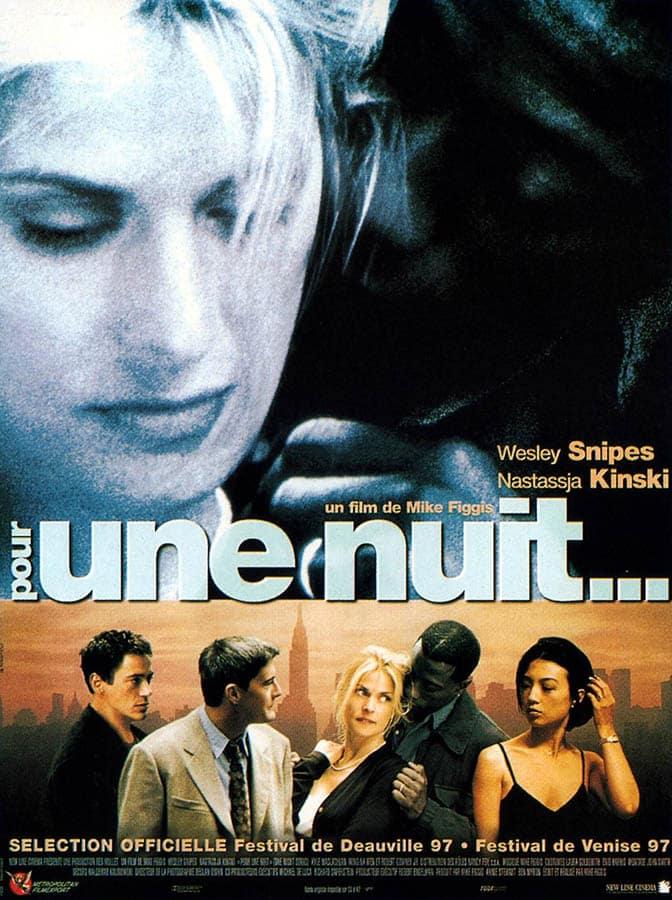 Pour une nuit de Mike Figgis, avec Kinski, Wesley Snipes