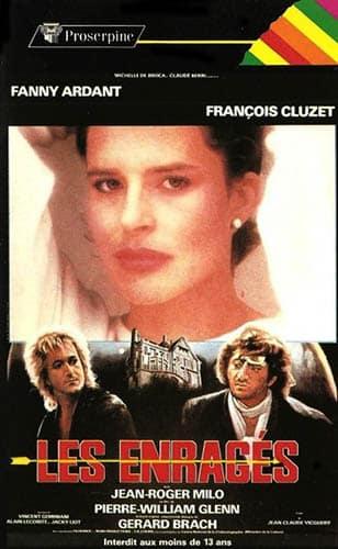 Fanny Ardant en VHS dans Les enragés