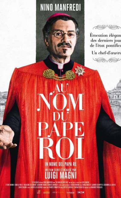 Au nom du pape roi, l'affiche de la reprise