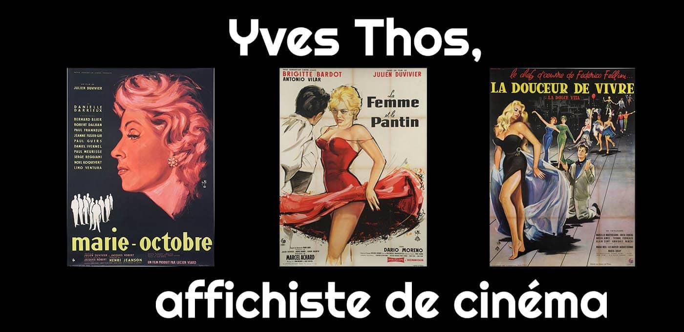 Yves Thos, affichiste de cinéma, exposition Fondation Seydoux-Pathé