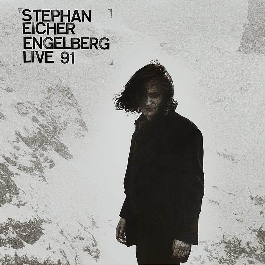 Stephan Eicher, Engelberg, Live 91
