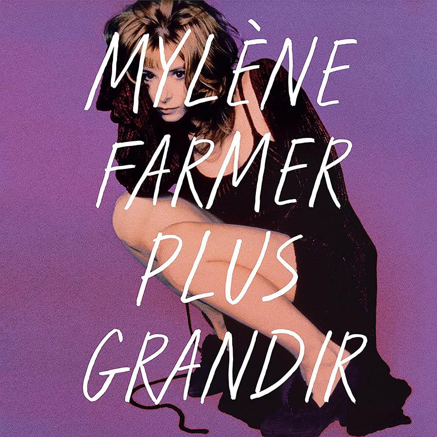 Mylène Farmer, plus grandir best of 1986-1996