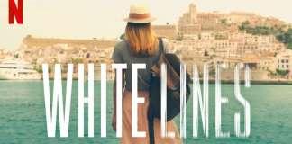 white lines, netflix