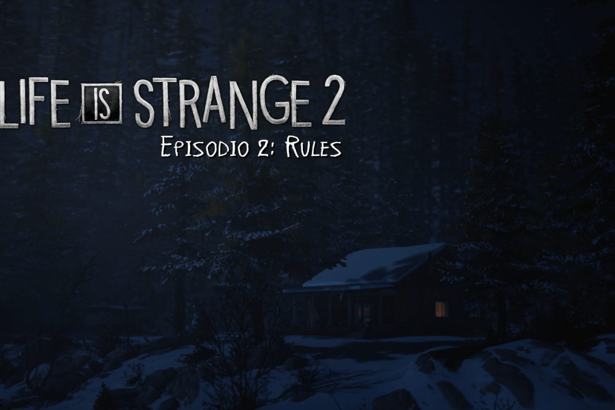 Reseña de Life is Strange 2 Capitulo 2: Rules.